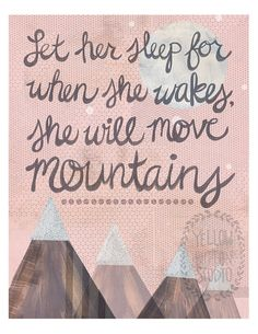 Let her sleep for when she wakes she will by yellowbuttonstudio, $20.00