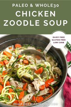 This Paleo Whole30 Chicken Zoodle Soup is just as good as the classic, made healthier. A satisfying soup that is gluten free, dairy free, low carb and low FODMAP. #paleo #whole30 #healthy #easyrecipe #lowcarb #dairyfree   realfoodwithjessica.com @realfoodwithjessica Whole30 Recipes, Dairy Free Recipes, Real Food Recipes, Diet Recipes, Chicken Recipes, Gluten Free, Healthy Recipes, 30 Diet, Paleo Diet