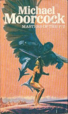 Publication: Masters of the Pit  Authors: Michael Moorcock Year: 1971-07-00 ISBN: 0-450-00721-9 [978-0-450-00721-7] Publisher: New English Library  Cover: Richard Clifton-Dey