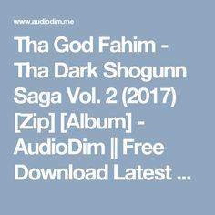Tha God Fahim - Tha Dark Shogunn Saga Vol. 2 (2017) [Zip] [Album] - AudioDim    Free Download Latest English Songs Zip Album