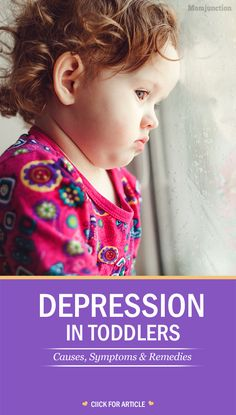 Depression In Toddlers – Causes, Symptoms & Remedies