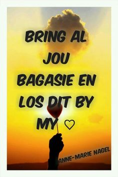 ♡ Afrikaans Quotes, My Passion, African, God, Writing, Sayings, House, Life, Ideas