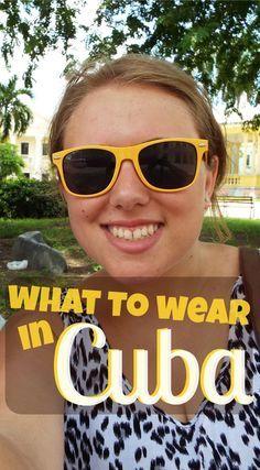 What to Wear in Havana, Cuba