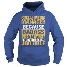 Awesome Tee For Social Media Manager T-Shirts, Hoodies. GET IT ==►…