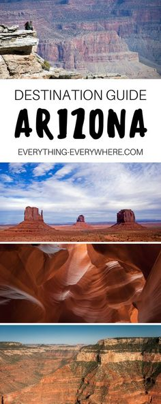 A complete guide to visiting Arizona, a desert state known for its wide open landscapes, epic road trip routes, and famous national parks, including the Grand Canyon, Monument Valley, Antelope Canyon and more. Travel in the USA. | Everything Everywhere Destination Guide