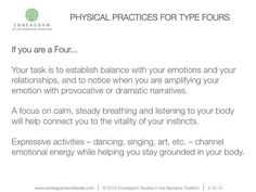 Physical practices for type fours