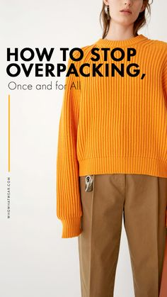 How to stop overpacking