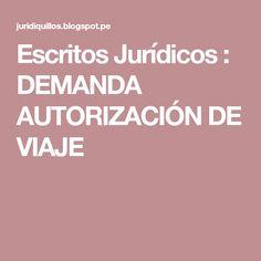 Escritos Jurídicos : DEMANDA AUTORIZACIÓN DE VIAJE