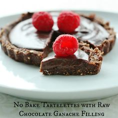 No Bake Tartelettes with Raw Vegan Chocolate Ganache Filling- rolled oats, walnuts, sea salt, cacao (or cocoa) powder, pitted dates, maple syrup, soaked raw cashews, coconut oil, vanilla, water, fresh raspberries.