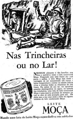 Propaganda do Leite Moça (leite condensado) durante a revolução  constitucionalista em 1932 Poster 90143d80b2f