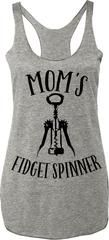 """Mom's Fidget Spinner"" Heather Gray Tank Top with Black Print For mom's that love wine!Sizes: XS, S, M, L, XL,..."