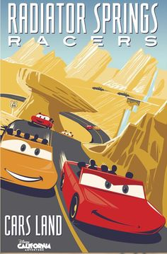 Radiator Springs Racers in Cars Land official (vintage style) poster.