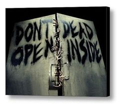 Click Here. Double your traffic. Get Vendio Gallery - Now FREE! Payment   Shipping   Additional Information AMC The Walking Dead DON'T OPEN DEAD INSIDE Framed door sign picure Click to View Image Albu