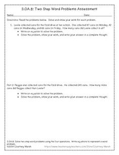 FREE--Common Core 3.OA.8 Two-Step Word Problem Assessment FREEBIE Math, Basic Operations, Word Problems  3rd Examinations - Quizzes, Assessment,   This is a 2 page assessment for third grade Common Core standard 3.OA.8: Two-Step Word Problems. Students must read a word problem that involves two parts, write an equation, solve their equation, and write their answer in a complete thought.