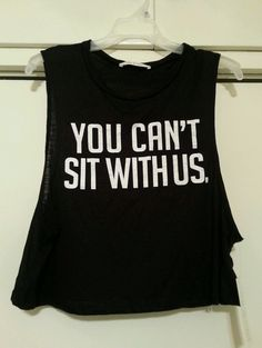 Mean Girls You Can't Sit With Us Black Crop Top Tank Muscle Tee Shirt Medium NEW - SOLD