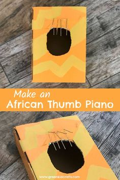 DIY Musical Instrument for Kids: African Thumb Piano - Green Kid Crafts