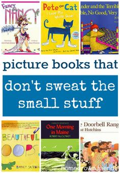 Picture Books That Teach Not to Sweat the Small Stuff