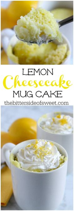 Lemon cheesecake mug cake the bitter side of sweet lemon cake cheesecake microwave chocolate mug cake Mug Recipes, Lemon Recipes, Sweet Recipes, Cake Recipes, Dessert Recipes, Recipies, Easy Mug Cake, Cake Mug, Lemon Mug Cake