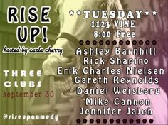 "Come to RISE UP! Tuesday 9.30 at Three Clubs & You Just May ""Whinn-y"""