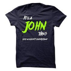 Its a John thing - #tshirt kids #long tshirt. WANT => https://www.sunfrog.com/Names/Its-a-John-thing-22418154-Guys.html?68278