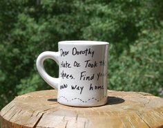 Toto Wizard of Oz Mug Dear Dorothy Hate Oz Took the shoes, Find your own way Home Coffee Funny Mug by ThatStuffInTheAttic on Etsy