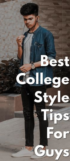 Best College Style Tips For Guys- Everyone wants to be the best dressed student in the college campus. Well, if yes, there is no need to wait for others to flaunt their style to know the recent college style trends. College Wear, College Guys, College Style, College Outfits, College Campus, College Attire, Mens College Fashion, Mens Fashion Blog, Student Fashion