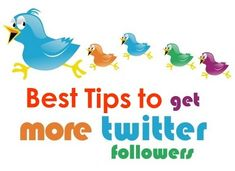 Most Effective and Proven Tips to Get More Followers on Twitter - Quertime