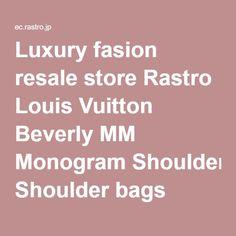 Luxury fasion resale store Rastro Louis Vuitton Beverly MM Monogram Shoulder bags Brown Canvas M40121