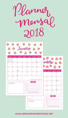 Planner mensal 2018 - Amavelmente Irônica - Para Baixar e Imprimir em Português Planner 2018, Agenda Planner, Study Planner, Planner Book, Day Planners, Free Printable Calender, Free Calendar, Wreck This Journal, My Journal