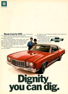 Monte Carlo 1972. BWater's car. We'd take turns driving from OU to Big Mac. Either her Monte Carlo or mine. Billy Joel, A Chorus Line, sing, laugh, talk, laugh!!!