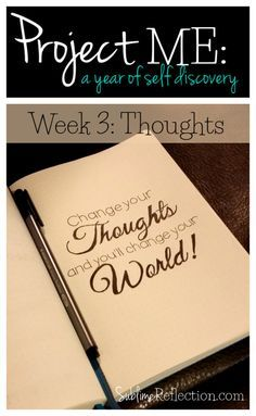 Project ME: Week Three / Simple tools to change your thoughts to achieve the…