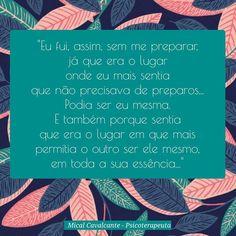 """20 curtidas, 3 comentários - Mical Cavalcante (@micalcavalcante) no Instagram: """"Sem mais... #micalcavalcante #psicoterapeuta #psicologa #clinica #terapia #acolhimento #sessao…"""""""