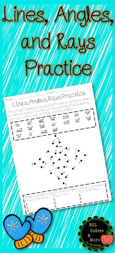 In this worksheet, the students will practice identifying and drawing lines, line segments, and rays. After, they will practice identifying various angles (acute, obtuse, and right) and writing them. This activity can be used in groups, as review, for homework, or for centers.