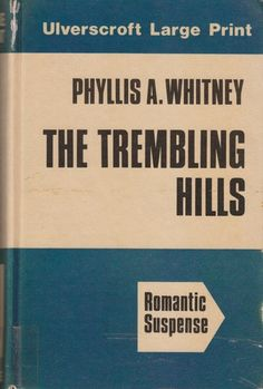 Trembling Hills: Phyllis A. Whitney: 9780708903988: Amazon.com: Books