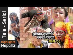 Nepali Comedy Tele-Serial- Hakka Hakki, Episode 86