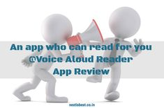 An app who can read for you | Voice Aloud Reader | Do you want to read books while driving, eating, jogging | Check this out | Next Is Best