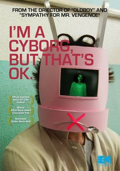 I'm a cyborg but that's ok (Park Chan-wook - 2006) ☆☆☆☆☆