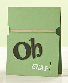 Oh Snap Card by Julie Day with rubber band