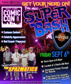 Get Your Nerd On! #SLComicCon Super BASH tickets are now on sale. Party like a GEEK star at The Depot Friday, September 6th. Chill with celebrities. Details: http://saltlakecomiccon.com/superbash/