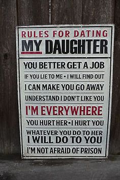 RULES For DATING MY DAUGHTER Funny Dad Shop Garage Vintage Embossed METAL SIGN