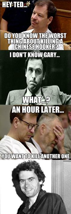 Funny serial killer Ted Bundy, The Guilty, Weird Things, Twisted Humor, Serial Killers, Memes, Funny, Movie Posters, Meme