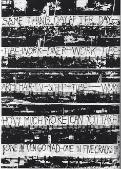 Situationist graffiti, sprayed by the group King Mob along the tube tracks near Royal Oak station in London in the early 1970s.  On Election Day it seems appropriate, if somewhat depressing, to remember that some things never change.
