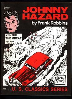 JOHNNY HAZARD #7 Ventro the Great Frank Robbins Pacific Comics Club U S Classics Series Daily Adventure Newspaper Comic Strips Collection