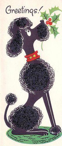 Vintage Christmas Card - Poodle Greetings - 1950s #vintagegreetingcards