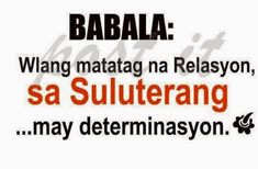 Love Quotes for Ex Boyfriends Tagalog Tagalog Qoutes, Filipino Quotes, Ex Boyfriend Quotes, Patama Quotes, Love Quotes, Funny Quotes, Hugot, Pick Up Lines, Jokes