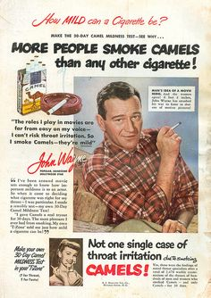 Camel cigarette ad 1951 John Wayne by Vintage Amerca, years later Wayne blamed smoking for his lung cancer, whitch took his life