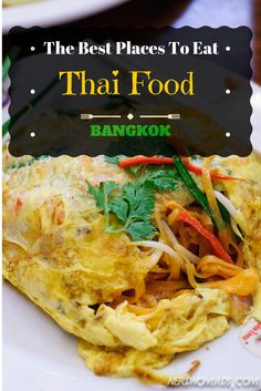 The Best Places To Eat Thai Food In #Bangkok, #Thailand. #thaifood @nerdnomads http://nerdnomads.com/best-thai-food-in-bangkok