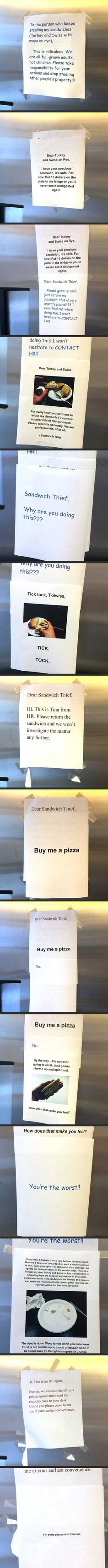 Sandwich Thief This has got to be the best thing that has ever happened. Ever!