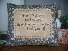 Primitive Stitchery Like Your Mother Told You by scrapsofthepast, $9.00