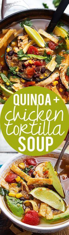 Quinoa Chicken Tortilla Soup   Creme de la Crumb